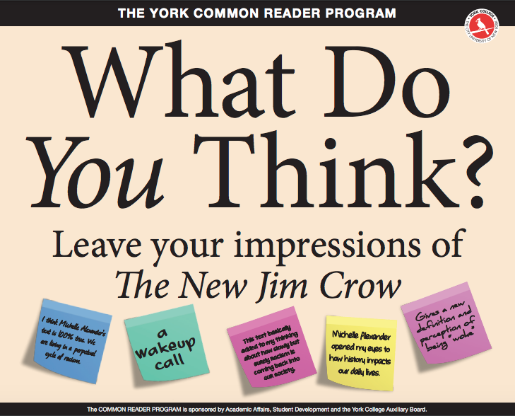 The York common reader posters asks students to leave their impressions of the new jim crow