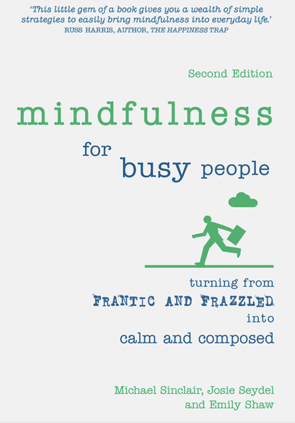 Cover of Mindfulness for Busy People