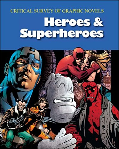 Cover of Critical Survey of Graphic Novels: Heroes & Superheroes