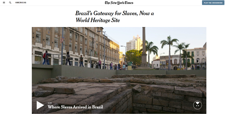NYTimes 7.15.2017 Brazil's Gateway for Slaves story shot