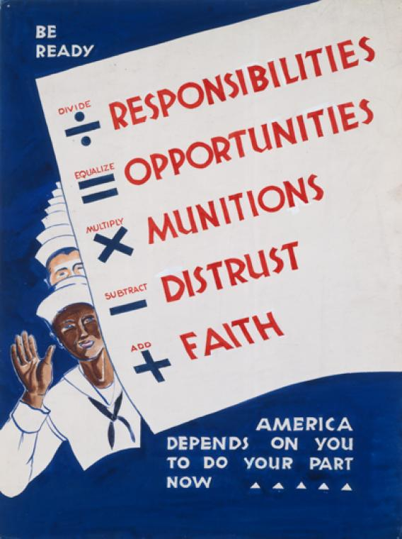 A line of men in sailor uniform, with an African American man in the front, hold up a sign that reads: Divide responsibiities, equalize opportunities, multiply munitions, subtract distrust, add faith.