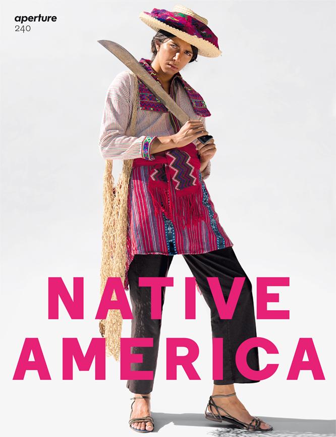 APERTURE ISSUE 240 NATIVE AMERICA