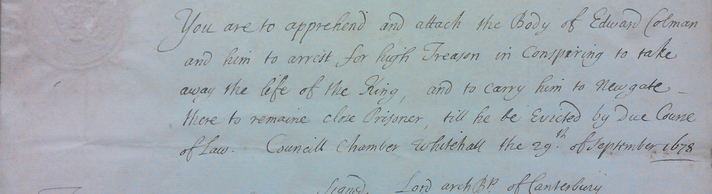 Handwritten warrant for the arrest of Edward Colman, from the Robert Southwell Papers