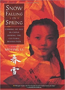 Snow Falling in Spring: Coming of Age in China During the Cultural Revolution