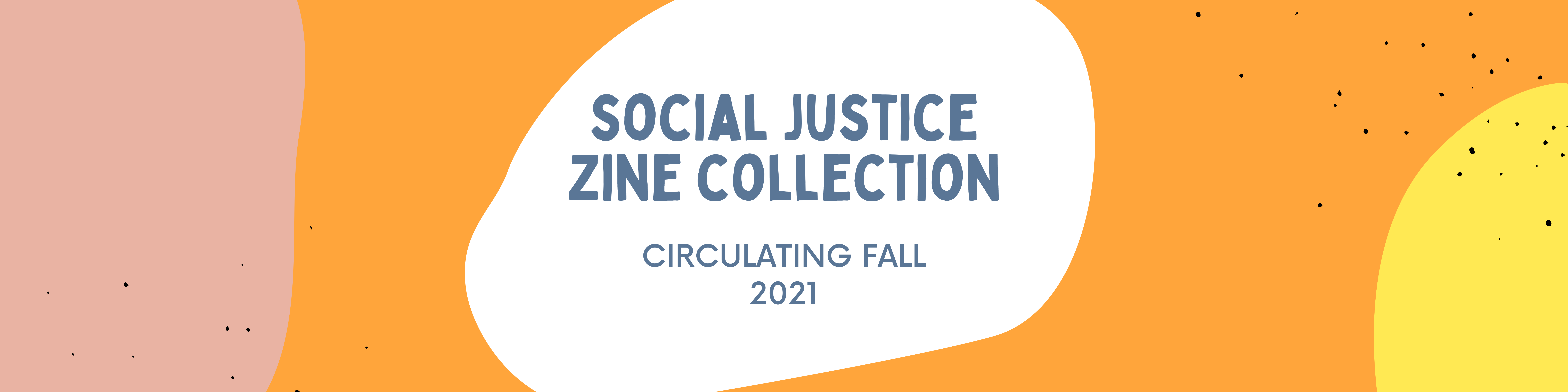 colorful banner Social Justice Zine Collection