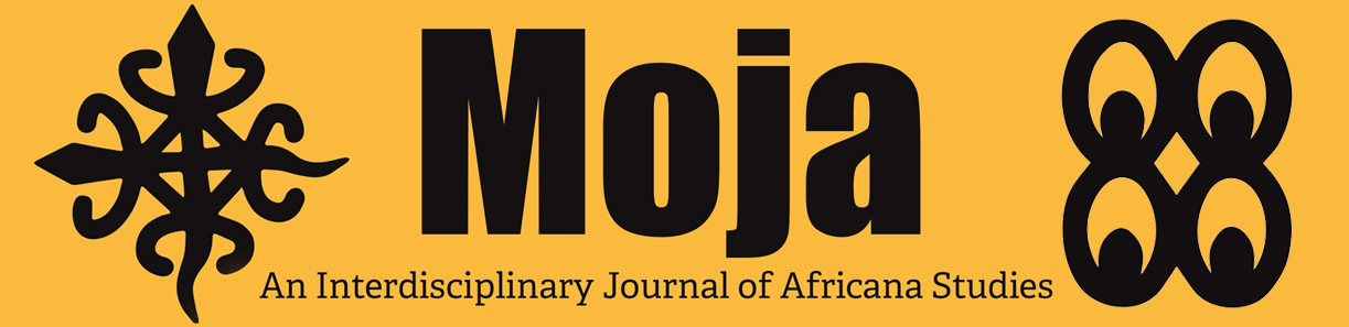 Moja Interdisciplinary Journal of Africana Studies