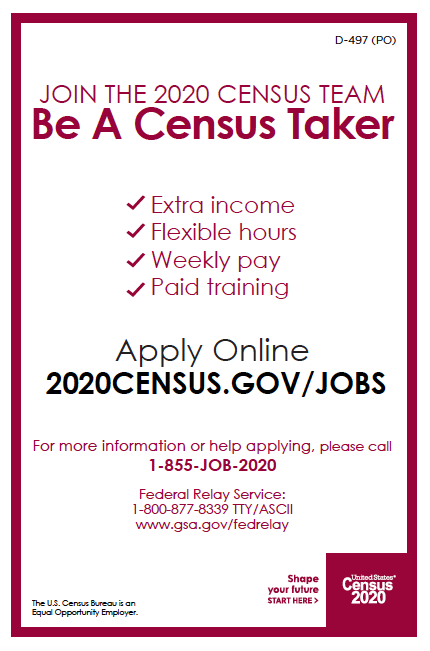 Join the 2020 Census Team. Be a Census Taker. Extra income. Flexible hours. Weekly pay. Paid training. Apply Online 2020census.gov/jobs.