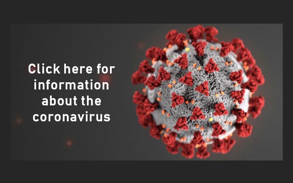 Click here for information about the coronavirus.