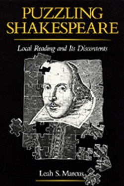 Puzzling Shakespeare : local reading and its discontents