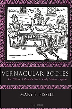 Vernacular bodies : the politics of reproduction in early modern England