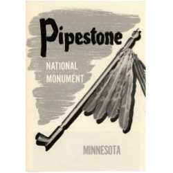 Pamphlet about the Pipestone Monument
