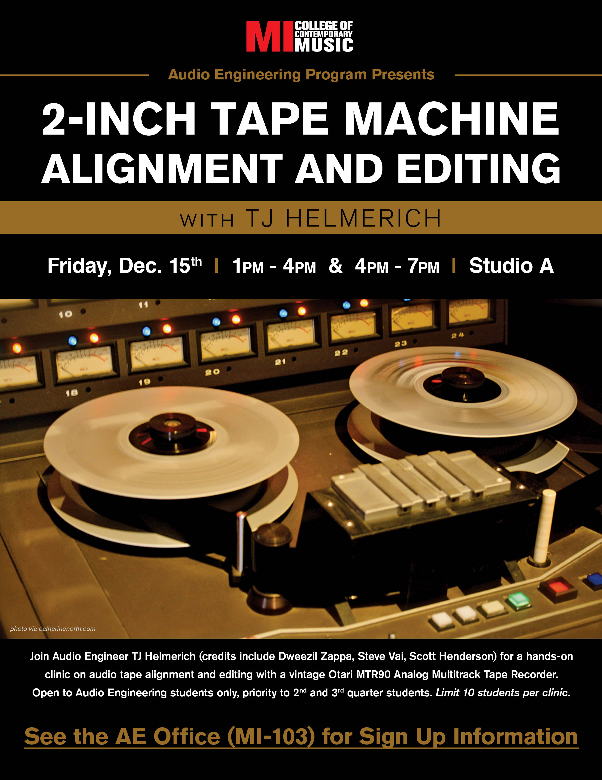 2 INCH TAPE MACHINE ALIGNMENT AND EDITING WITH TJ HELMERCH FRIDAY DECEMBER 15, 2017 1-4PM AND 4-7PM