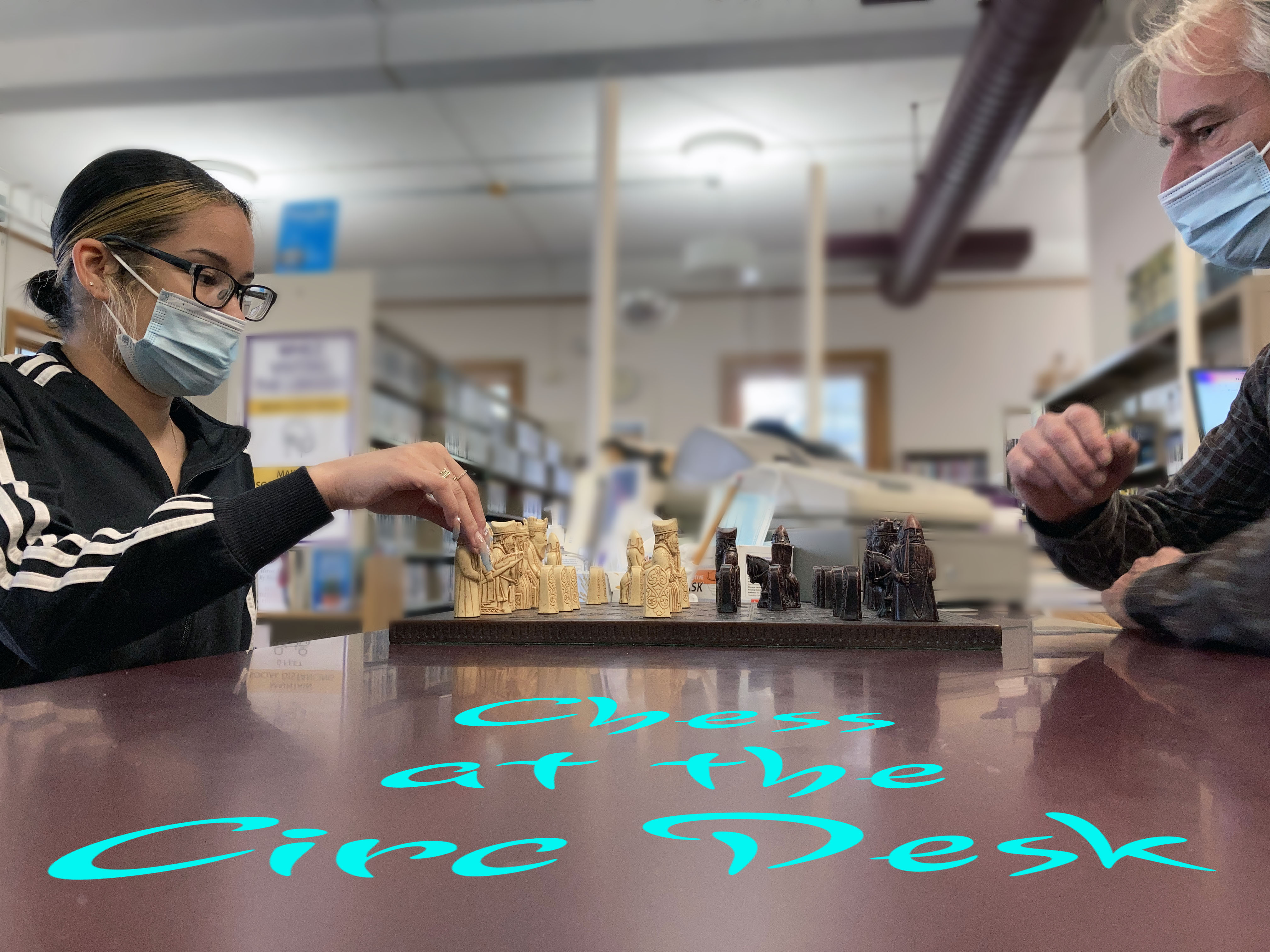 CHESS AT THE CIRC DESK