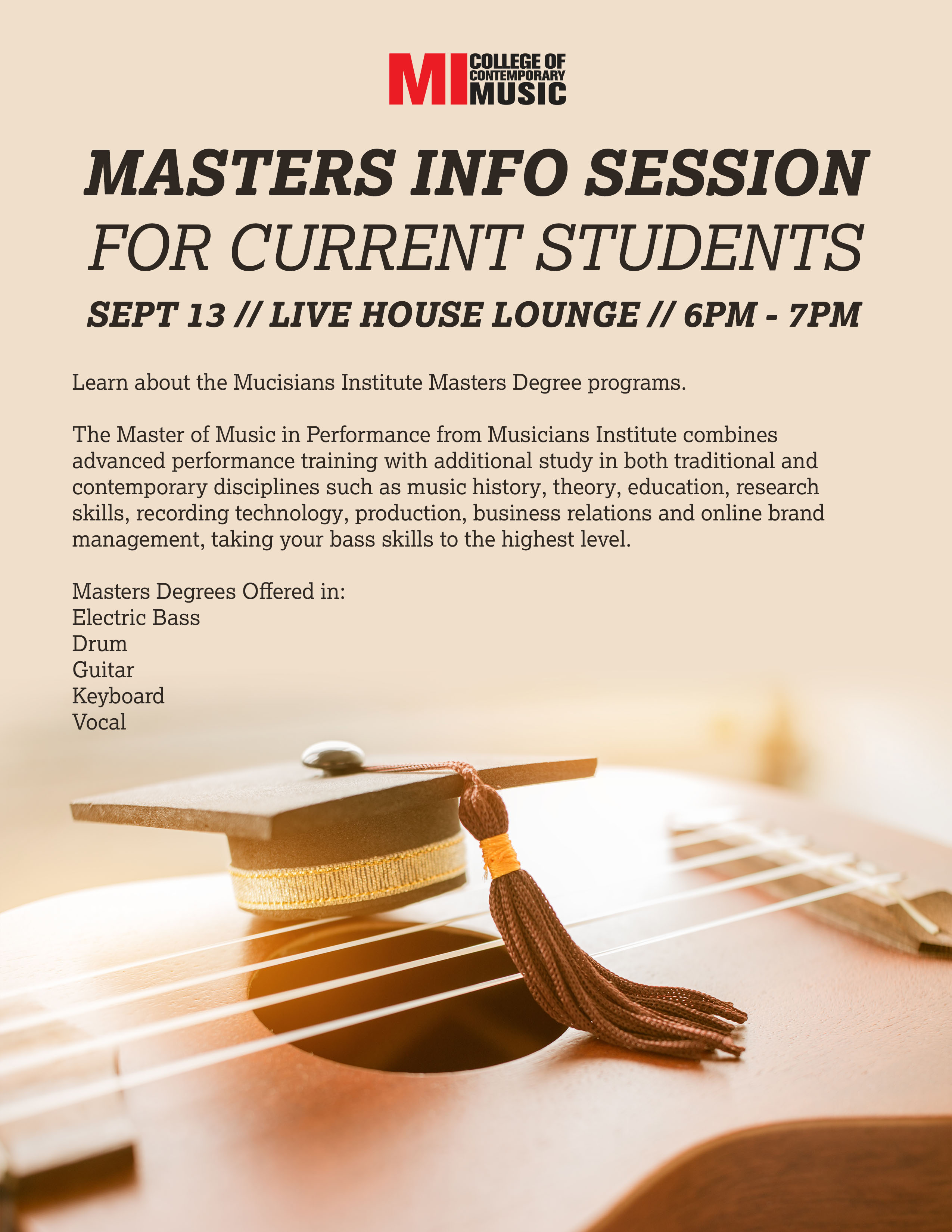 MASTERS INFO SESSION FOR CURRENT STUDENTS FRIDAY, SEPTEMBER 13, 2019, 6 – 7PM