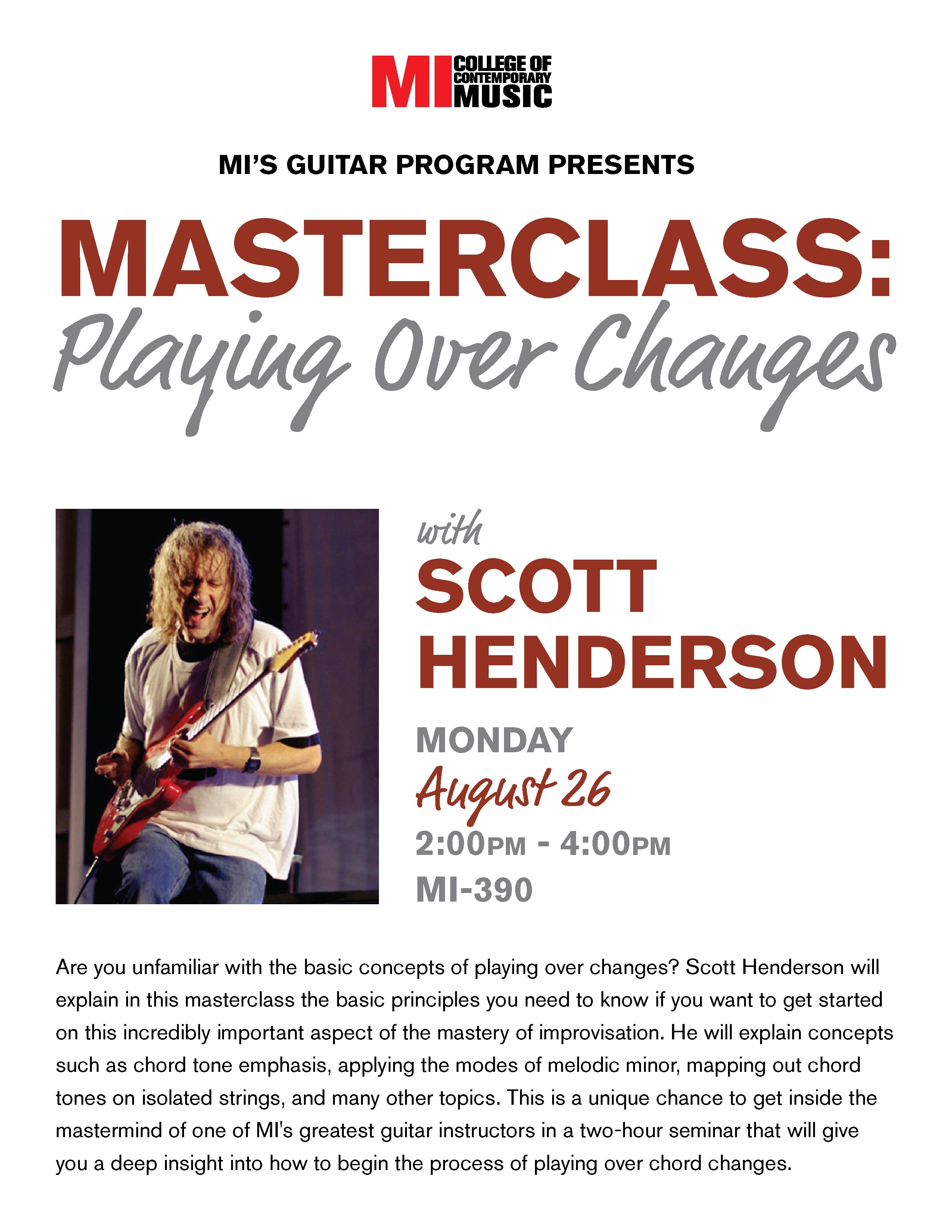 MASTERCLASS: playing over changes with SCOTT HENDERSON MONDAY, AUGUST 26, 2019, 2 – 4PM