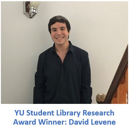 YU Student Library Research Award Winner: David Levene