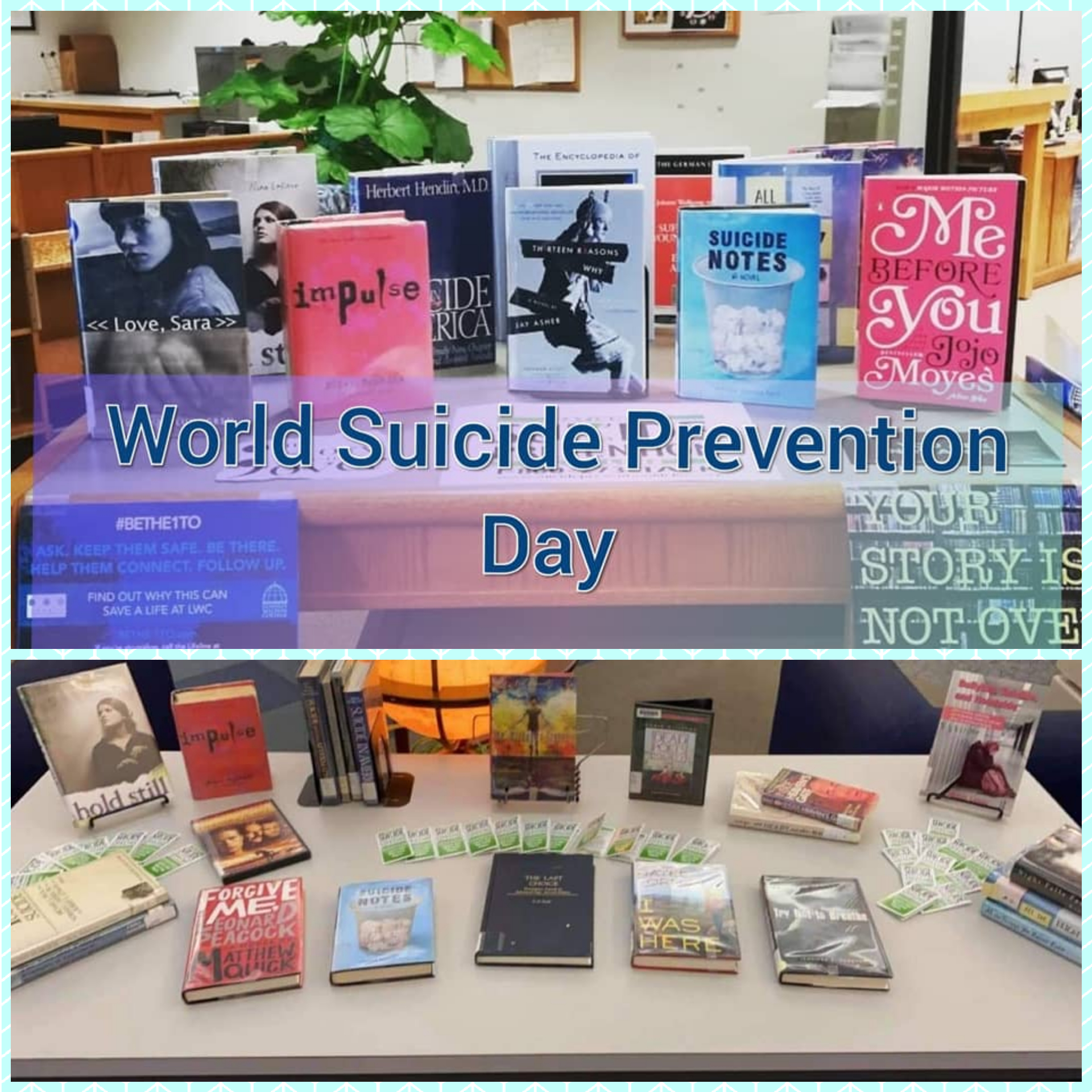 Suicide Prevention displays from 2019& 2020 with the link to the National hotline