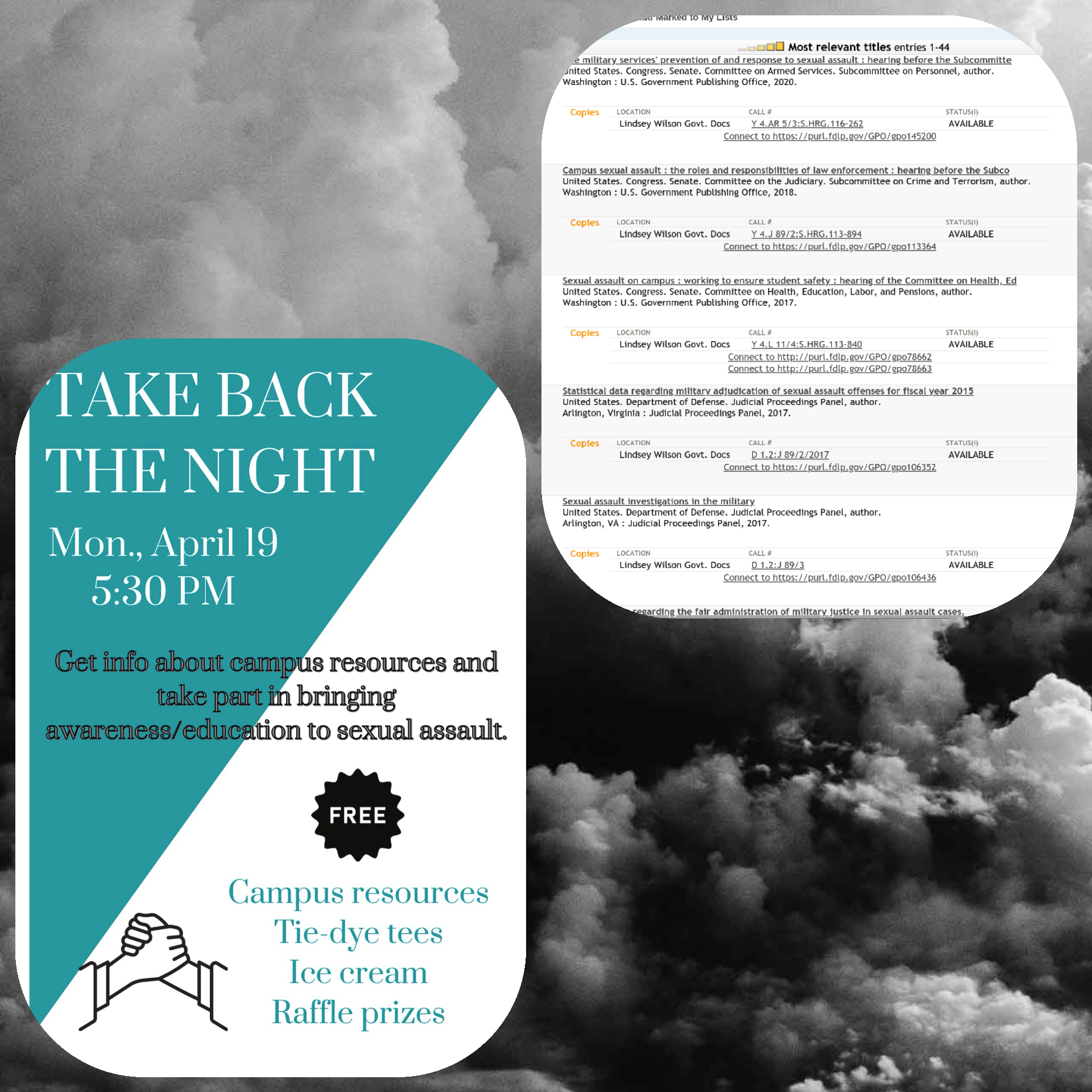 April is Sexual Assault Awareness Month. Picture of some of our lonline resources in our catalog along with the SAB poster advertising Take back the night for April 19th at 5:30pm