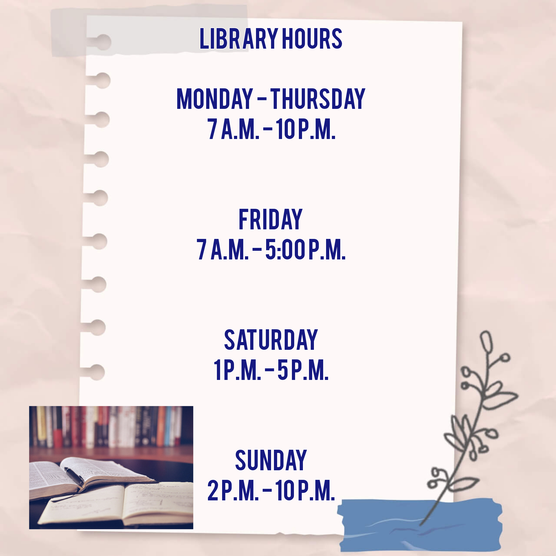 Library Hours for Fall 2021