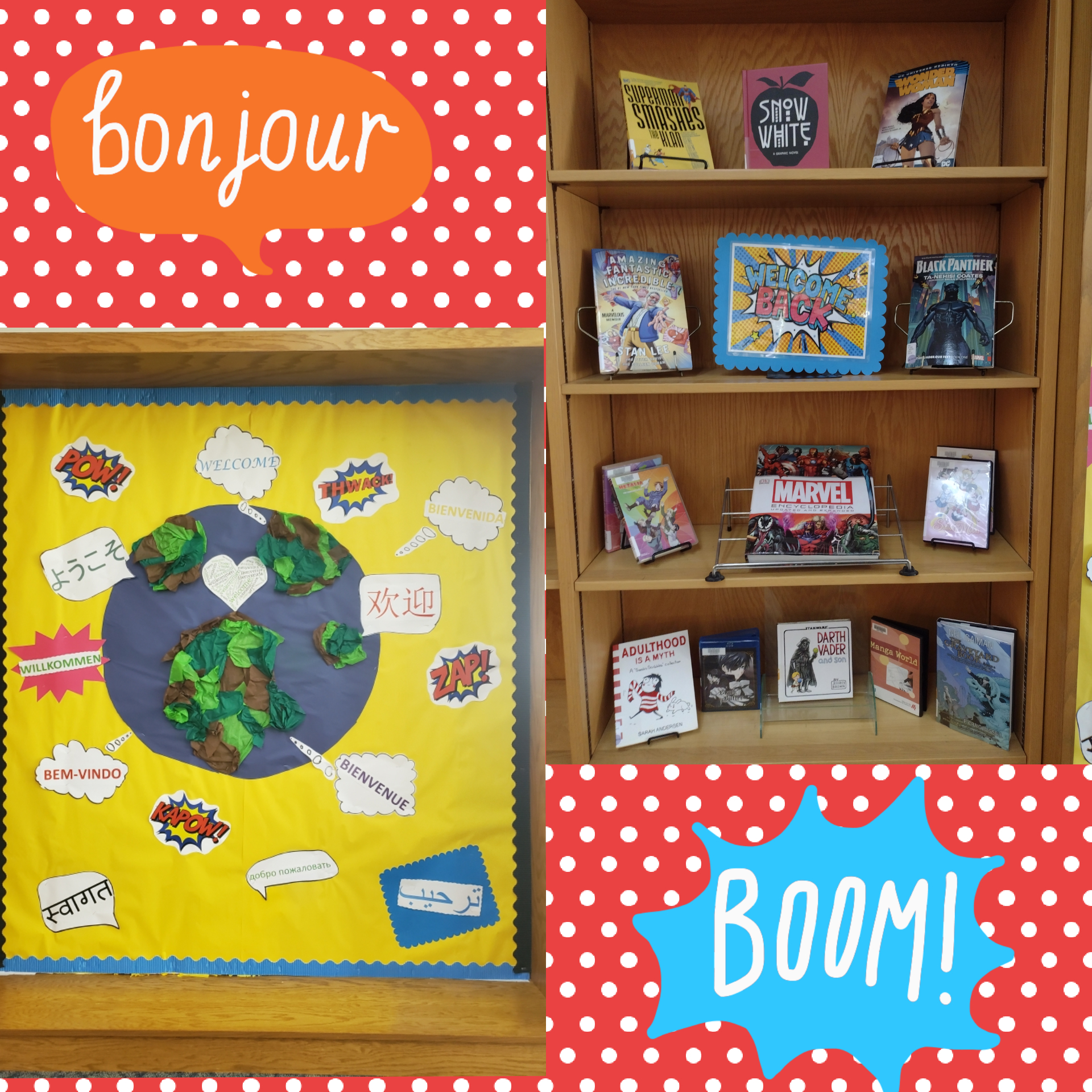 First Week of Classes Welcome board and comic book/graphic novel display