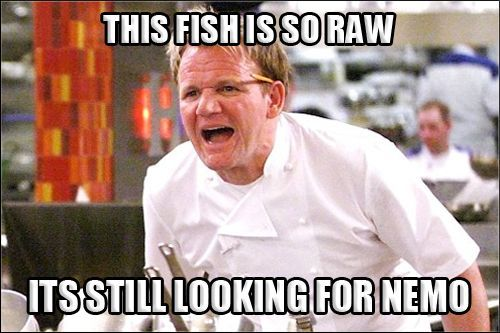 Gordon Ramsey raw fish meme