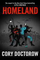 Book Cover for Cory Doctorow book Homeland. Artwork features a group of people at night in front of a fence surrounded by drones.