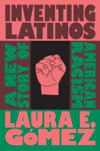 Cover of Inventing Latinos (book)