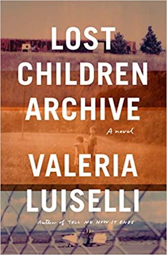Lost Children Archive - book cover