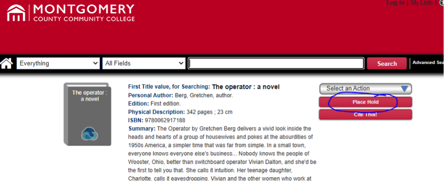 Screen shot of an item record in the library catalog with the Place Hold button circled.