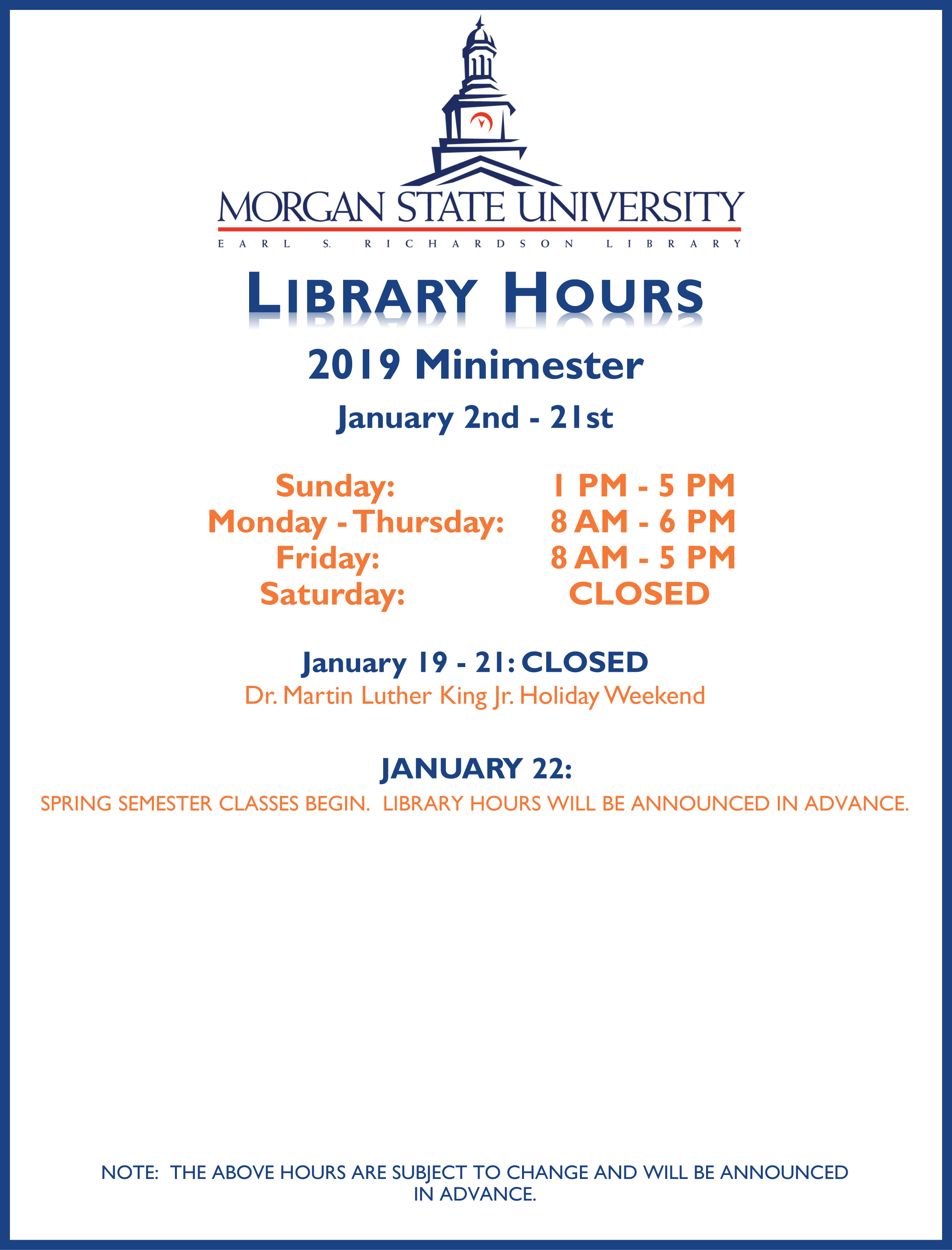 Library Hours for the 2019 minimester have been added to the website hours