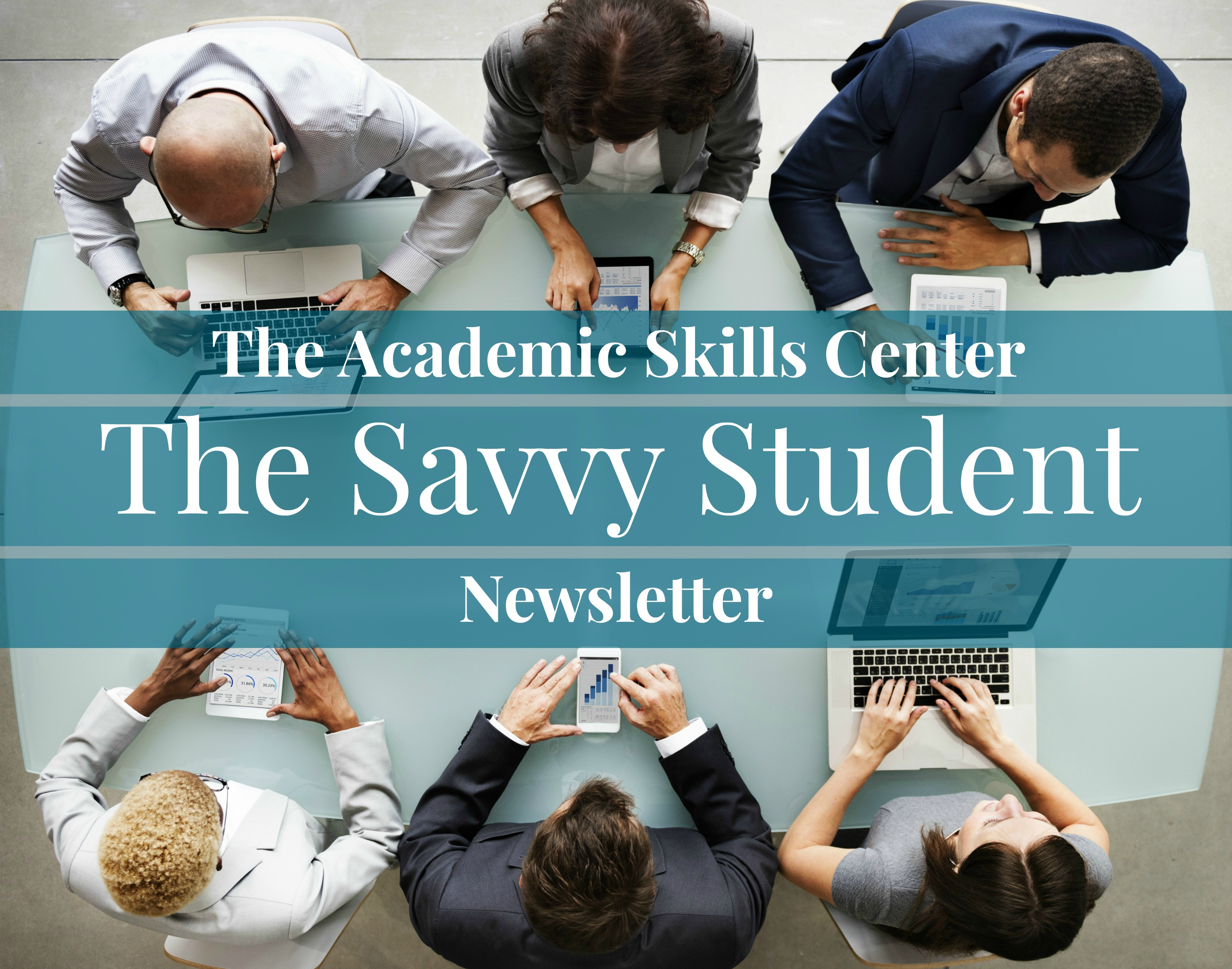 The Savvy Student Newsletter