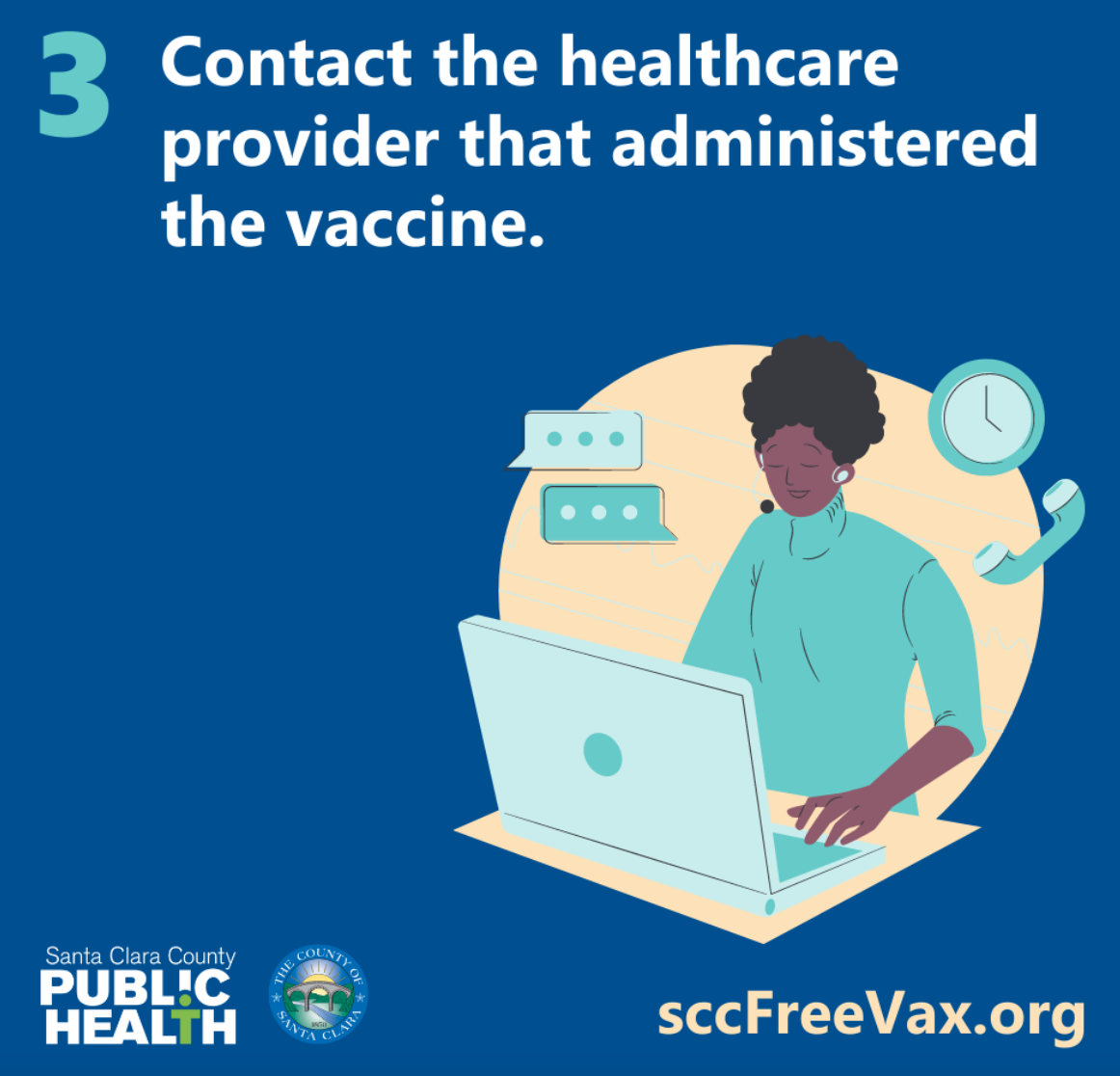 contact the healthcare provider that administered the vaccine