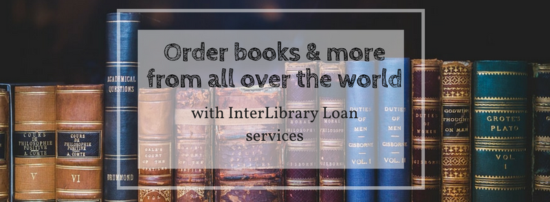 Banner: Order books & more from all over the world with Interlibrary Loan Services
