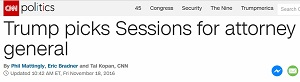 "Screenshot of CNN politics headline, ""Trump picks Sessions for attorney general."""