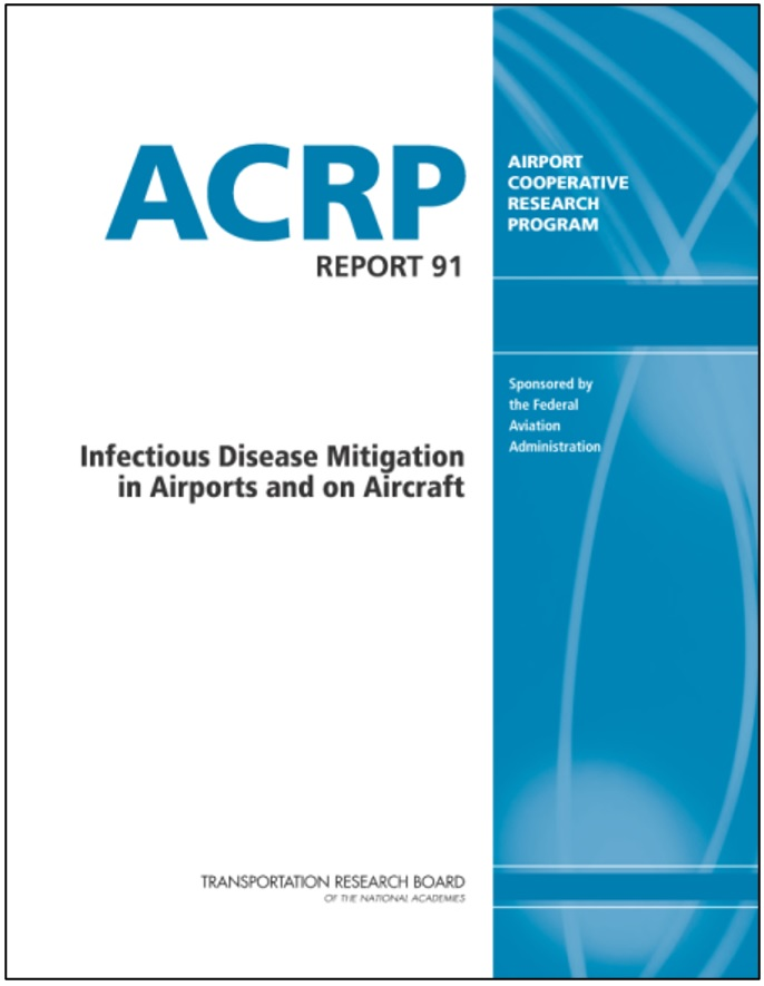 Infectious Disease Mitigation in Airports and on Aircraft