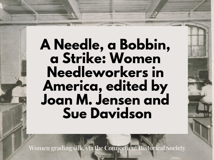 Textile workers grading silk overlaid with cream box recommending eBook A Needle, a bobbin, a strike: women needleworkers in America