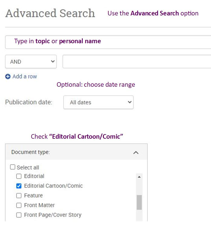 """Advanced search example: box 1: topic or name; optional year range; check off document type """"editorial cartoon.comic"""""""