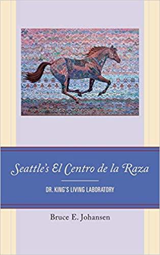 book cover: Seattle's El Centro de la Raza : Dr. King's living laboratory