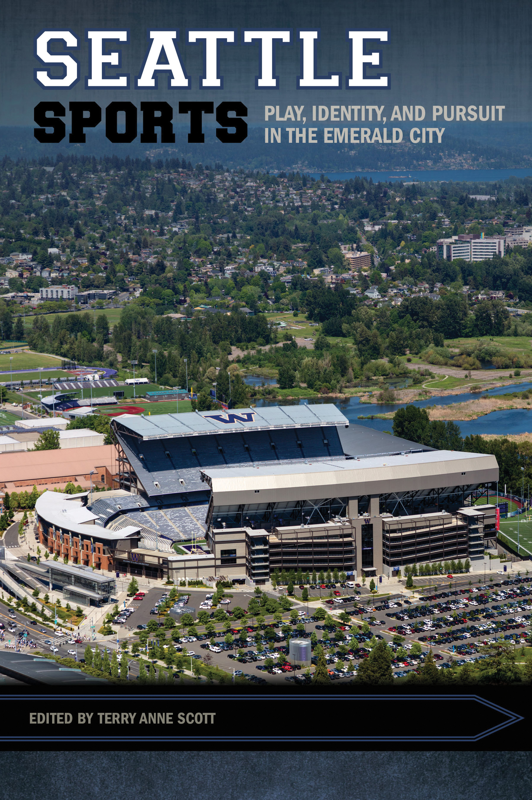 book cover: Seattle sports : play, identity, and pursuit in the Emerald City