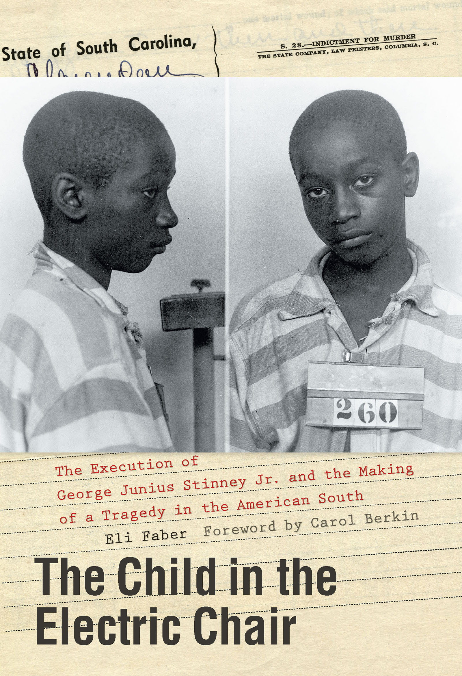 book: he Child in the Electric Chair : the Execution of George Junius Stinney Jr. and the Making of a Tragedy in the American South