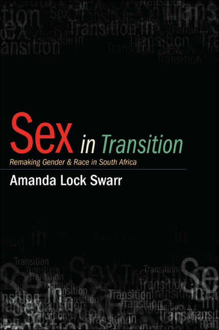 Sex in Transition: Remaking Gender and Race in South Africa