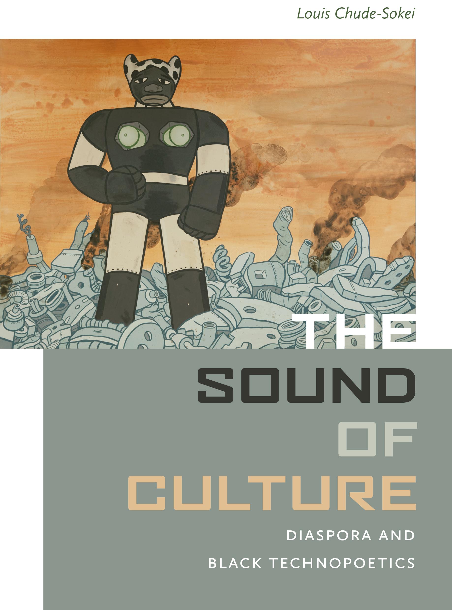 book cover: The Sound of Culture: Diaspora and Black Technopoetics