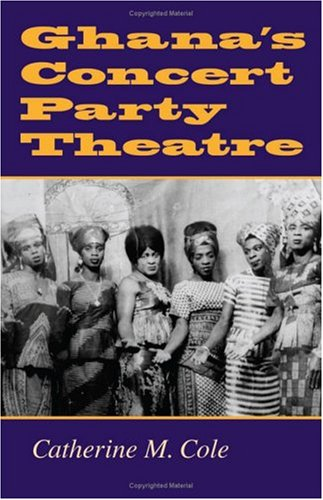 book cover: Ghana's Concert Party Theatre