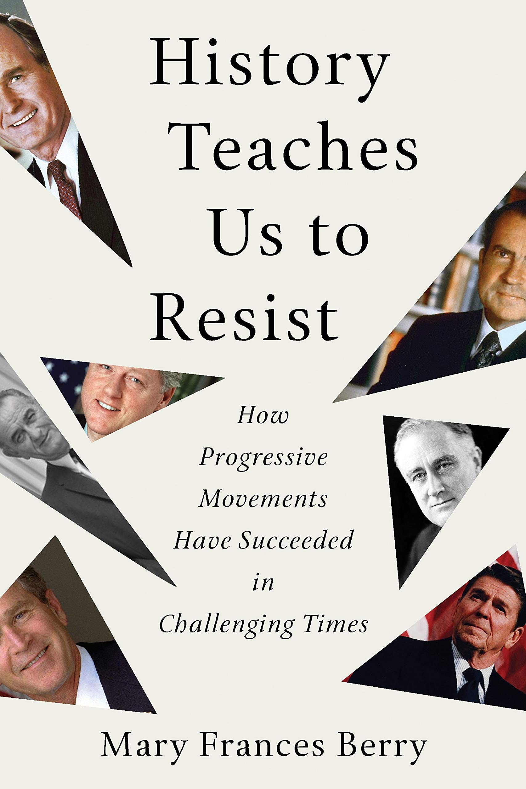 book cover: History teaches us to resist : how progressive movements have succeeded in challenging times