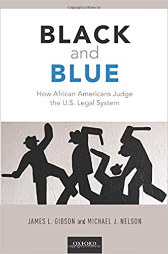 book cover: Black and blue : how African Americans judge the U.S. legal system