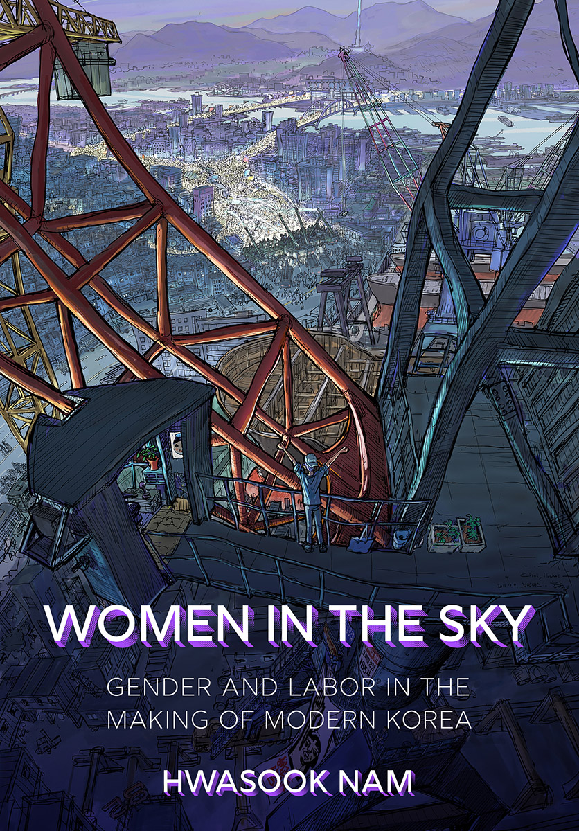 Women in the Sky : Gender and Labor in the Making of Modern Korea