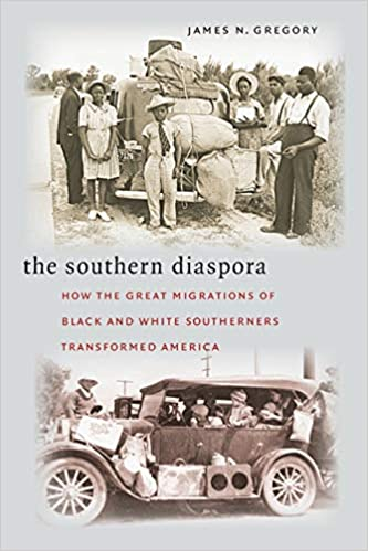 book cover: Southern Diaspora : How the Great Migrations of Black and White Southerners Transformed America