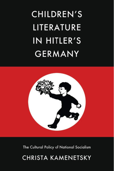 book cover: Children's Literature in Hitler's Germany: The Cultural Policy of National Socialism