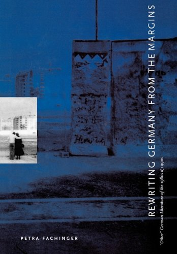 book cover: Rewriting Germany from the Margins : Other German Literature of the 1980S And 1990S