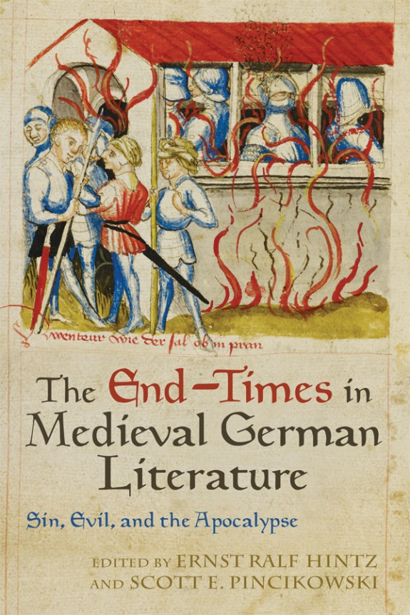 book cover: The End-Times in Medieval German Literature: Sin, Evil, and the Apocalypse